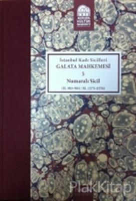 İstanbul Kadı Sicilleri - Galata Mahkemesi 5 Numaralı Sicil Cilt 32 (Ciltli)