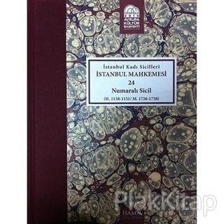 İstanbul Kadı Sicilleri - İstanbul Mahkemesi 24 Numaralı Sicil Cilt 21 (Ciltli)