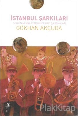 İstanbul Şarkıları %17 indirimli Gökhan Akçura