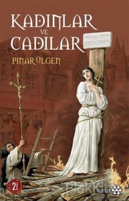 Kadınlar ve Cadılar Pınar Ülgen