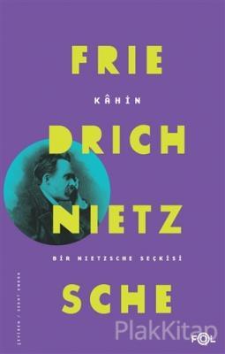 Kahin Friedrich Nietzsche