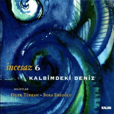 Kalbimdeki Deniz (CD)