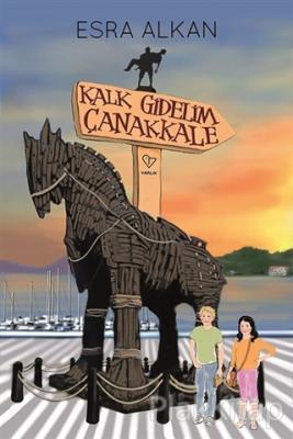 Kalk Gidelim Çanakkale