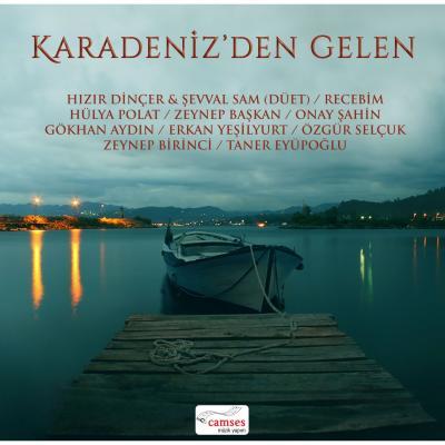 Karadeniz'den Gelen (Plak) Çeşitli Sanatçılar