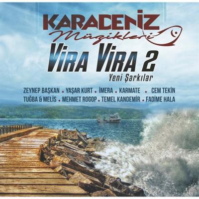 Karadeniz Müzikleri Vira Vira 2 (Plak) Çeşitli Sanatçılar
