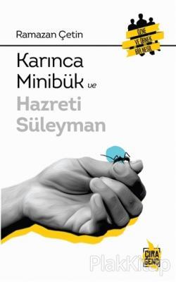 Karınca Minibük ve Hazreti Süleyman