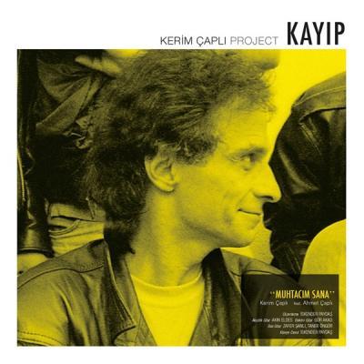 Kerim Çaplı Project - Kayıp (Plak)