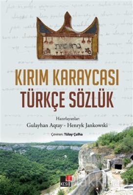 Kırım Karaycası Türkçe Sözlük Gulayhan Aqtay