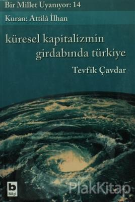 Küresel Kapitalizmin Girdabında Türkiye