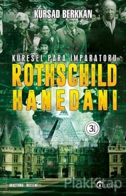 Küresel Para İmparatoru Rothschild Hanedanı