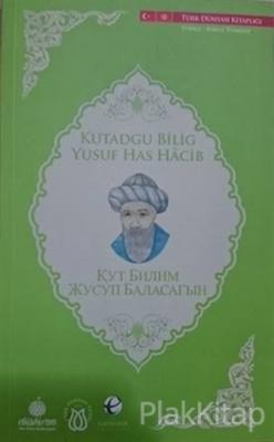 Kutadgu Bilig (Kırgızca -Türkçe)