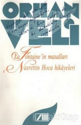 La Fontaine'in Masalları Nasrettin Hoca Hikayeleri