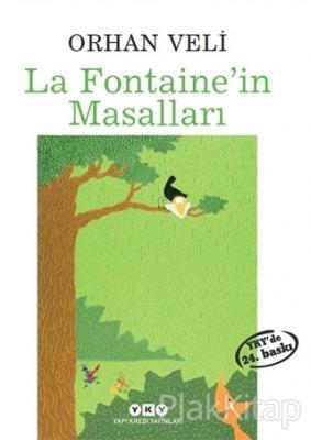 La Fontaine'in Masalları Orhan Veli Kanık