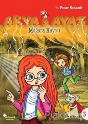 Mağara Hayatı - Arya ve Ayaz 3