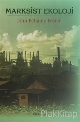Marksist Ekoloji John Bellamy Foster