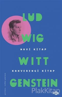 Mavi Kitap - Kahverengi Kitap Ludwig Wittgenstein