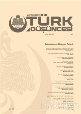 Maziden Atiye Türk Düşüncesi Dergisi Sayı: 1 Ocak - Şubat 2019