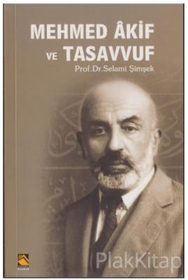 Mehmed Akif ve Tasavvuf