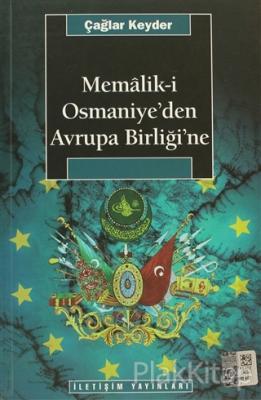 Memalik-i Osmaniye'den Avrupa Birliğine