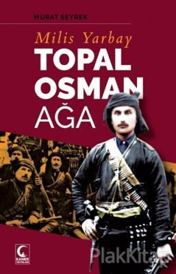 Milis Yarbay Topal Osman Ağa