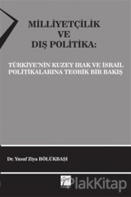 Milliyetçilik ve Dış Politika Yusuf Ziya Bölükbaşı