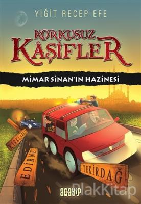 Mimar Sinan'ın Hazinesi - Korkusuz Kaşifler (Ciltli)