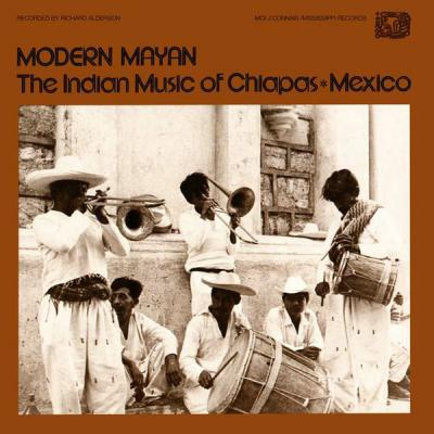 Modern Mayan - The Indian Music Of Chiapas Mexico (Plak)