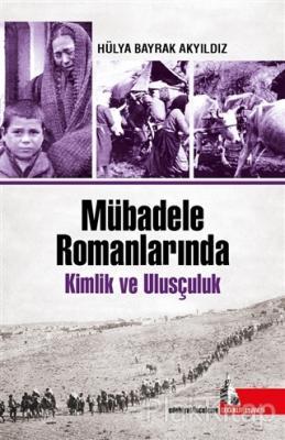Mübadele Romanlarında Kimlik ve Ulusçuluk