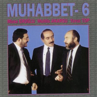 Muhabbet 6 (CD)
