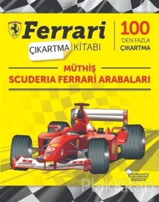 Müthiş Scuderia Ferrari Arabaları - Ferrari Çıkartma Kitabı