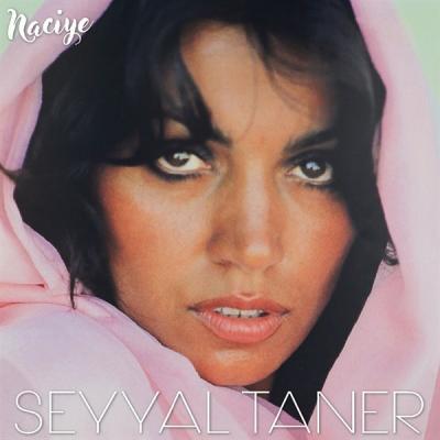Naciye (Plak) Seyyal Taner