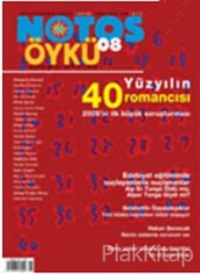 Notos Öykü İki Aylık Edebiyat Dergisi Sayı : 8