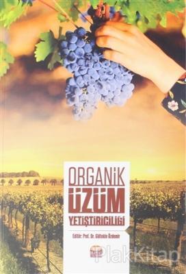 Organik Üzüm Yetiştiriciliği
