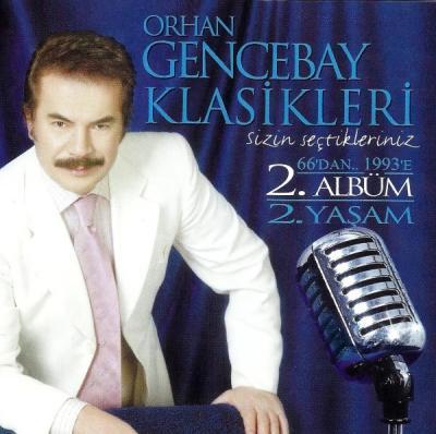 Orhan Gencebay Klasikleri 2 (2 CD)