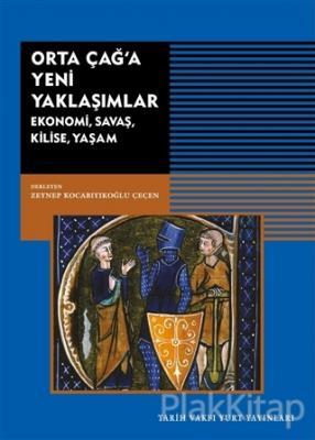 Orta Çağ'a Yeni Yaklaşımlar