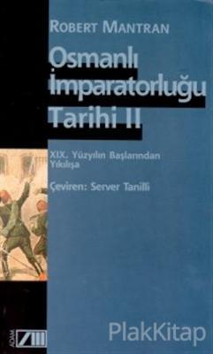 Osmanlı İmparatorluğu Tarihi Cilt: 2