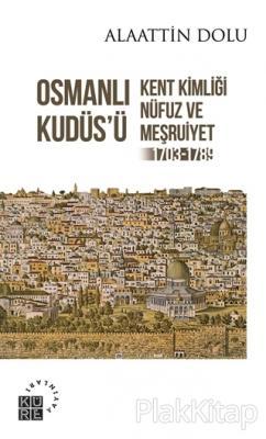 Osmanlı Kudüs'ü
