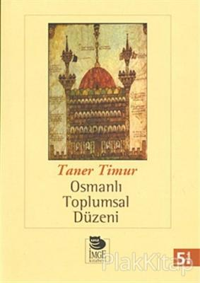 Osmanlı Toplumsal Düzeni Taner Timur