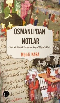 Osmanlı'dan Notlar