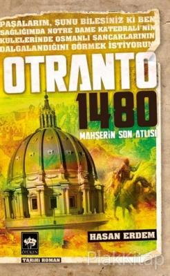 Otranto 1480 - Mahşerin Son Atlısı