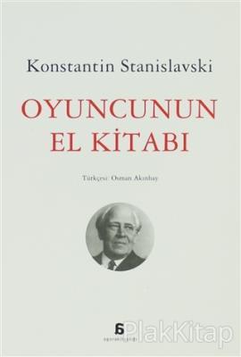 Oyuncunun El Kitabı Konstantin Stanislavski