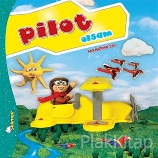 Pilot Olsam - Büyüyünce Ne Olsam?