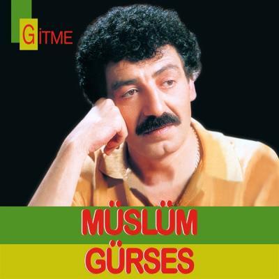 Gitme (Plak) Müslüm Gürses
