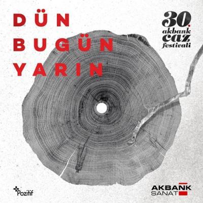 Akbank Caz Festivali: Dün Bugün Yarın (3 Plak) Çeşitli Sanatçılar