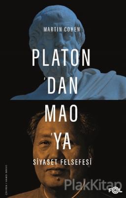 Platon'dan Mao'ya Siyaset Felsefesi Martin Cohen
