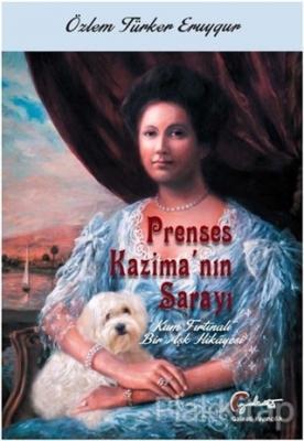 Prenses Kazima'nın Sarayı - Kum Fırtınalı Bir Aşk Hikayesi