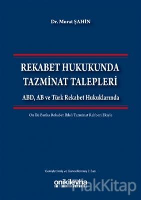 Rekabet Hukukunda Tazminat Talepleri