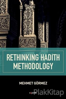 Rethinking Hadith Methodology