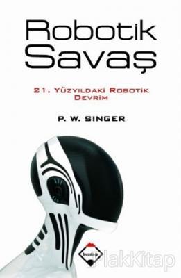 Robotik Savaş