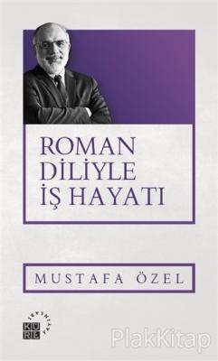 Roman Diliyle İş Hayatı